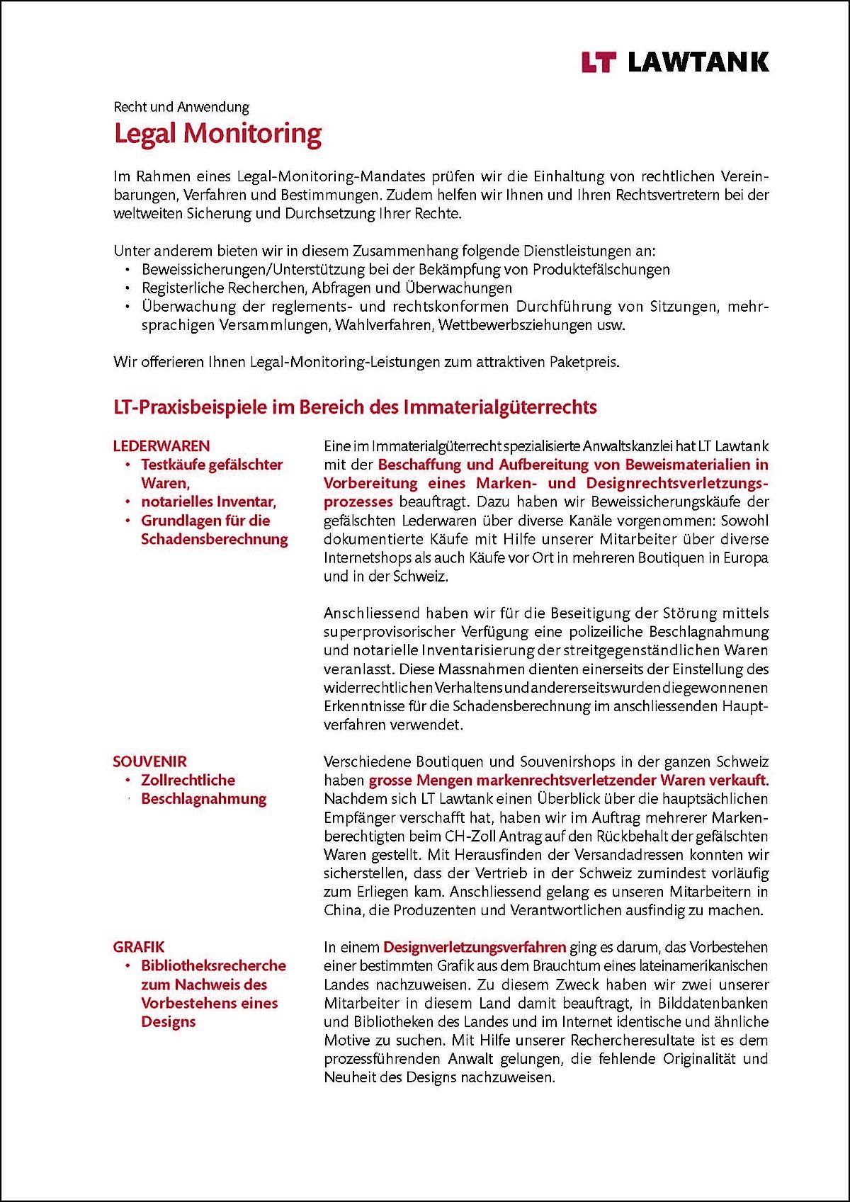 LT Lawtank - Legal Monitoring - Beweissicherungen/Unterstützung bei der Bekämpfung von Produktefälschungen, Registerliche Recherchen, Abfragen und Überwachungen, Überwachung  der  reglements-  und  rechtskonformen  Durchführung  von  Sitzungen,  mehr-sprachigen Versammlungen, Wahlverfahren, Wettbewerbsziehungen usw.