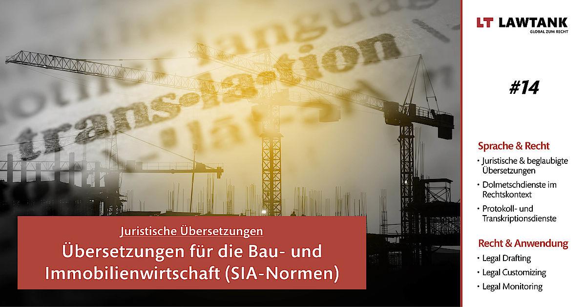 LT Lawtank - Juristische Übersetzungen - Übersetzungen für die Bau- und Immobilienwirtschaft (SIA-Normen)