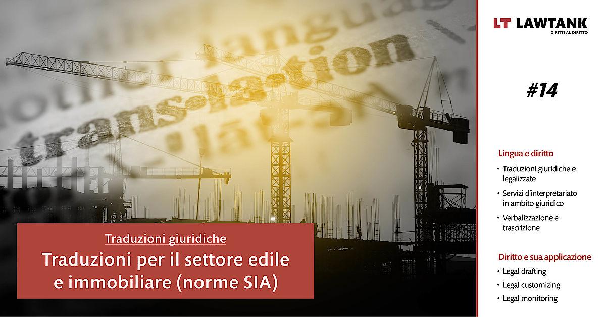 LT Lawtank - Traduzioni giuridiche - Traduzioni per il settore edile e immobiliare (norme SIA)